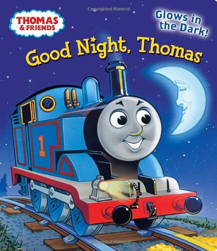 Good Night, Thomas (Thomas & Friends) (Glow-In-The-Dark Board Book) front-460263