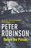 Peter Robinson Before the Poison