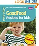 Good Food: Recipes for Kids: Triple-t...