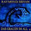 Das Grauen im All 1 Hörbuch von Raymond Bryan Gesprochen von: Friedrich Wagner