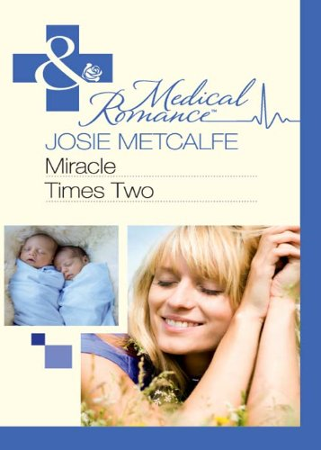 Miracle Times Two (Medical)