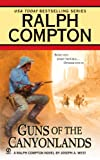 img - for Ralph Compton Guns of the Canyonlands (Ralph Compton Western) book / textbook / text book