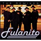 The Remixes: Fulanito