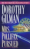 Mrs. Pollifax Pursued (0449149560) by Gilman, Dorothy
