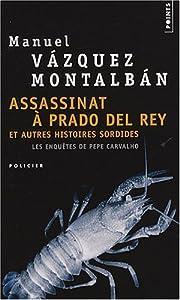 Assassinat a Prado del Rey - Manuel Vazquez Montalban