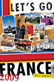 img - for Let's Go 2009 France (Let's Go: France) book / textbook / text book