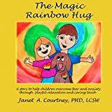 The Magic Rainbow Hug: A Fun Interactive Storyteller - Child Activity