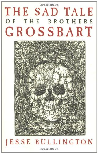 Image of The Sad Tale of the Brothers Grossbart