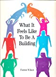 What it Feels Like to be a Building (Landmark Reprint Series)