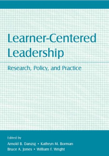 Learner-Centered Leadership: Research, Policy, and...