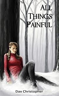 http://www.freeebooksdaily.com/2015/01/all-things-painful-by-dax-christopher.html