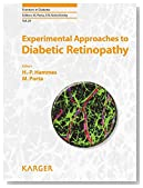 Experimental Approaches to Diabetic Retinopathy (Frontiers in Diabetes, Vol. 20)