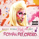 Pink Friday ... Roman Reloaded [Explicit]