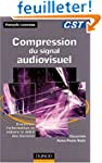 Compression du signal audiovisuel : C...