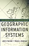 img - for The Design and Implementation of Geographic Information Systems book / textbook / text book