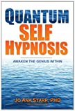 51t%2B7sR5yfL. SL160  Quantum Self Hypnosis: Awaken the Genius Within