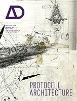 Protocell Architecture: Architectural Design: 81