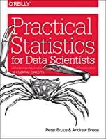 Practical Statistics for Data Scientists: 50 Essential Concepts Front Cover