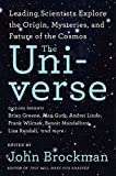img - for The Universe: Leading Scientists Explore the Origin, Mysteries, and Future of the Cosmos book / textbook / text book