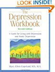 The Depression Workbook: A Guide for...