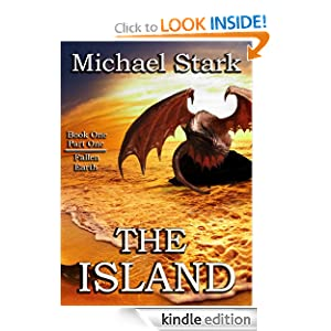 Free Kindle Book: The Island (Fallen Earth), by Michael Stark