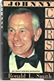 Johnny Carson: An Unauthorized Biography