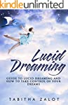 Lucid Dreaming: A Guide to Lucid Drea...