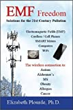 img - for EMF Freedom: Solutions for the 21st Century Pollution by Elizabeth Plourde PhD (2013) Paperback book / textbook / text book