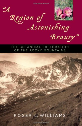 a-region-of-astonishing-beauty-the-botanical-exploration-of-the-rocky-mountains