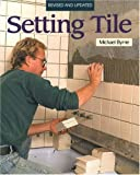 img - for Setting Tile (Fine Homebuilding) book / textbook / text book