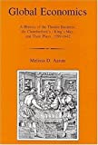 img - for Global Economics: A History Of The Theater Business, The Chamberlain's/king's Men, And Their Plays, 1599-1642 book / textbook / text book
