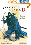 Vampire Hunter D Volume 2: Raiser of...