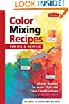 Color Mixing Recipes for Oil & Acryli...