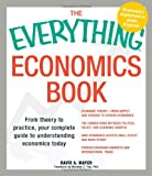 img - for The Everything Economics Book: From theory to practice, your complete guide to understanding economics today book / textbook / text book