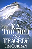 K2: Triumph And Tragedy (English Edition)