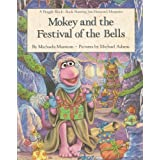 Mokey and the Festival of the Bells: A Fraggle Rock Book - Starring Jim Henson's Muppetsby Michaela Muntean