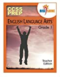 img - for Rise & Shine CCSS Prep Grade 1 English Language Arts Teacher Edition book / textbook / text book