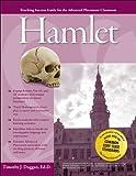 Advanced Placement Classroom: Hamlet (Teaching Success Guides for the Advanced Placement Classroom)