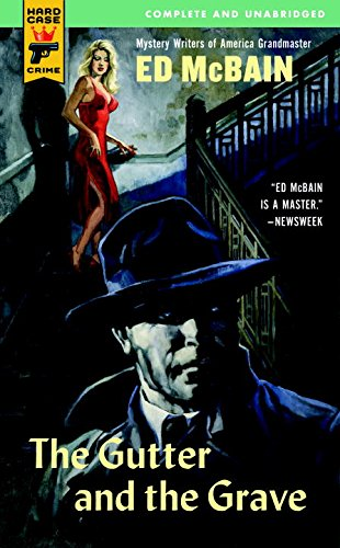 The Gutter and the Grave (Hardcase Crime)