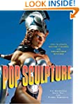 Pop Sculpture: How to Create Action F...