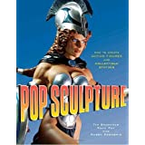 "Pop Sculpture: How to Create Action Figures and Collectible Statuesvon ""Tim Bruckner"""