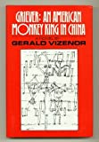 Griever: An American Monkey, King in China (Illinois State University/Fiction Collective Series) (0932511090) by Vizenor, Gerald