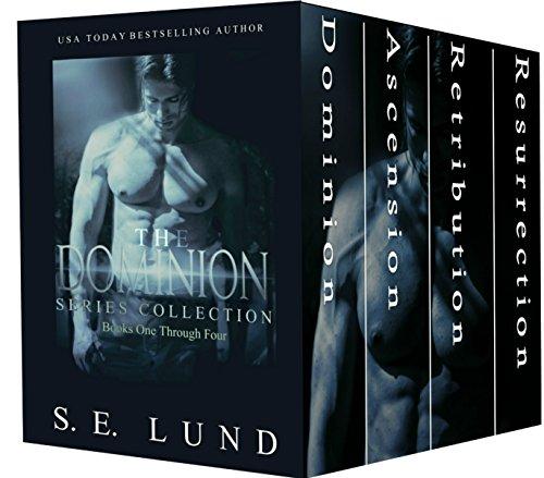 S. E. Lund - The Dominion Series Collection: Books 1 - 4