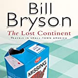 The Lost Continent: Travels In Small Town America (Unabridged)