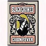 The Black Crowes - Cabin Fever [DVD] [2009]