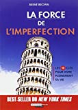 La force de l'imperfection
