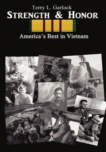 Strength & Honor: America's Best in Vietnam