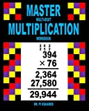 Master Multi-Digit Multiplication Workbook (Dr. Pi Squared Math)