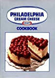 Kraft Philadelphia Brand Cream Cheese Cookbook