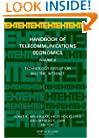 Handbook of Telecommunications Economics, Volume 2: Technology Evolution and the Internet (Handbook of Telecommunications Economics)